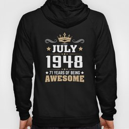 July 1948 71 Years Of Being Awesome Hoody