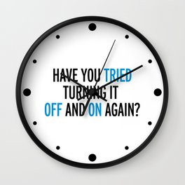 Off And On Again Funny Quote Wall Clock