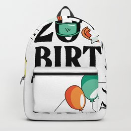 HAPPY BIRTHDAY 2020 QUOTE Backpack