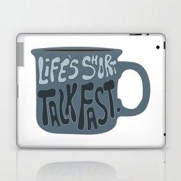 Life's Short Talk Fast in Blue Laptop & iPad Skin