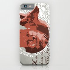 Foxes Have Dens Slim Case iPhone 6s