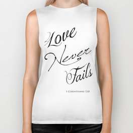 1 Corinthians 13:8 - Love Never Fails - Marriage Bible Wedding Verse Art Print Biker Tank