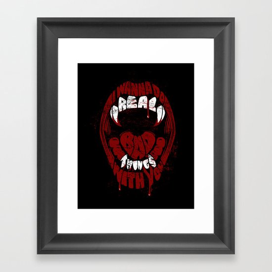 Real Bad Things Framed Art Print