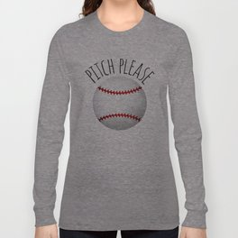 Pitch Please Long Sleeve T-shirt