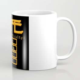 Gaming Difficulty Real Life Coffee Mug