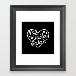 not today satan (b&w) Framed Art Print