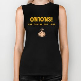 For Crying Out Loud Biker Tank