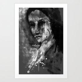 under your skin Art Print