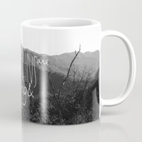 the mountains are calling Mugs featuring the mountains are calling by likemorningsun