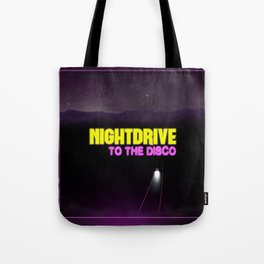 Nightdrive to the disco Tote Bag