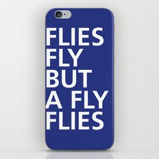 Flies fly but a Fly flies - Tongue Twisters iPhone & iPod Skin