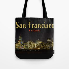 San Francisco Night Skyline (with Text) Tote Bag