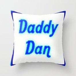 Blue Neon Daddy Dan Sign Throw Pillow