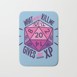 Role Playing What Doesn't Kill Me Gives Me XP Bath Mat