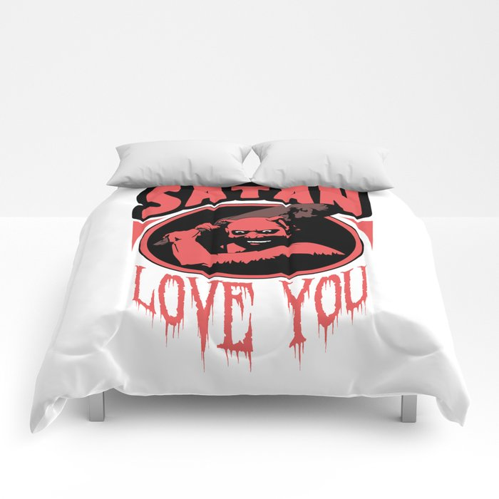 SATAN Love You Comforters