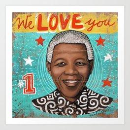 We Love You Art Print