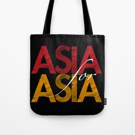 Asia for Asia Tote Bag