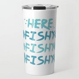 Fishy Fishy Fishy Aquarium Cleaning Fish Tank Gift design Travel Mug