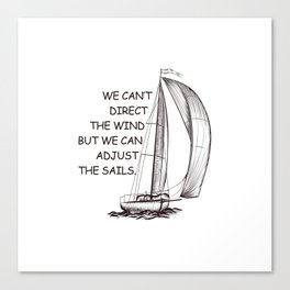 An old sail quote Canvas Print