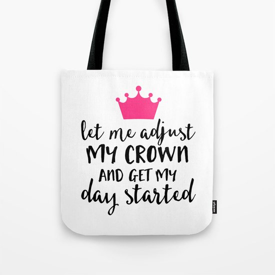 Adjust My Crown Funny Quote Tote Bag