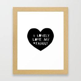 Lovely Love My Family in Black Framed Art Print