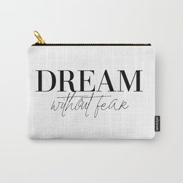 dream without fear love without limits (1 of 2) Carry-All Pouch