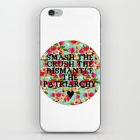 patriarchy iPhone & iPod Skins featuring Smash the, Crush the, Dismantle the by Hannah E. (TUB)