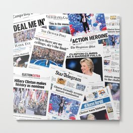Hillary 2016 Historic Front Pages Metal Print
