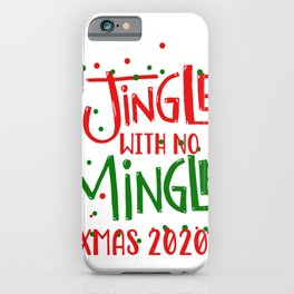 Jingle with no Mingle Christmas Typography iPhone Case
