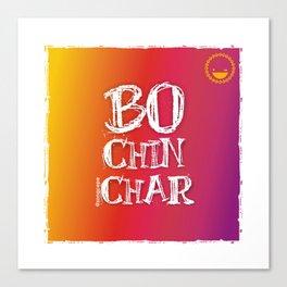 """""""Bochinchar"""" Canvas Print"""