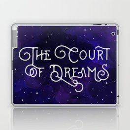 The Court of Dreams - A Court of Mist and Fury by Sarah J. Maas Laptop & iPad Skin