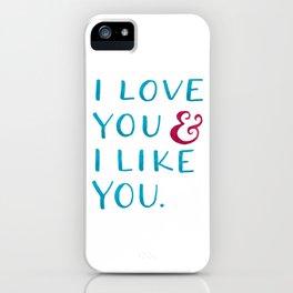I love you & I like you -- Blue iPhone Case