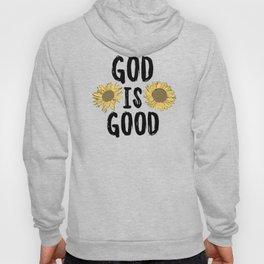 God is Good Hoody