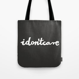 idontcare | black Tote Bag