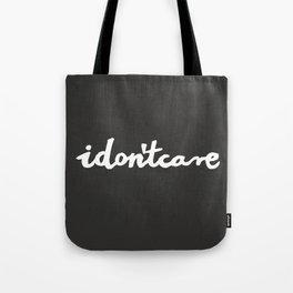 idontcare | black Tote Bag