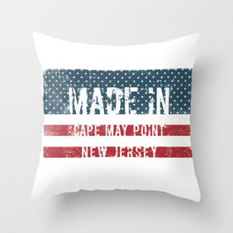 Made in Cape May Point, New Jersey Throw Pillow