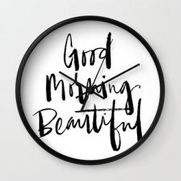 Good Morning Beautiful Brush Script Wall Clock