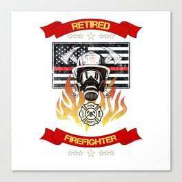 Retired Firefighter Thin Red Line Professional Hero Retirement Gift Canvas Print
