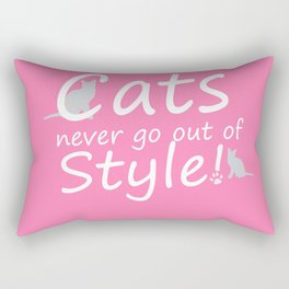 Cats Never go out of Style Rectangular Pillow