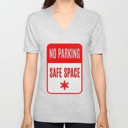 no parking safe space Unisex V-Neck