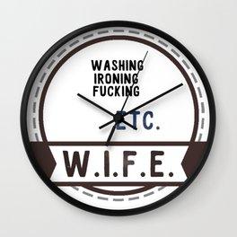 W.I.F.E. - wife, milf Wall Clock
