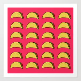 Tacos for Days Art Print
