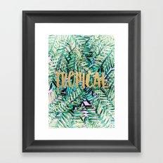 TROPICAL Framed Art Print