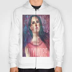 Nothing Scares Me Anymore Hoody
