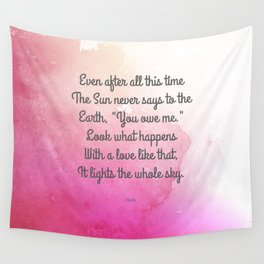 Even After All This Time, by Hafiz Wall Tapestry