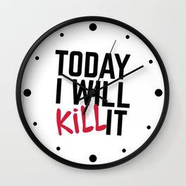 Kill It Gym Quote Wall Clock