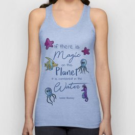 Magical Water Quotation Unisex Tank Top