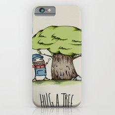 Hug a tree Slim Case iPhone 6s