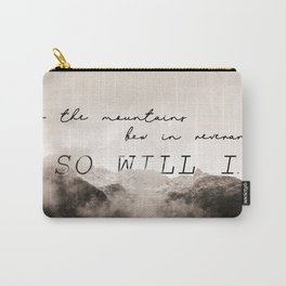 so will i Carry-All Pouch