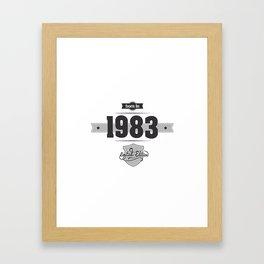 Born in 1983 Framed Art Print